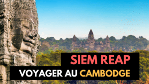 VOYAGE - CAMBODGE - SIEM REAP