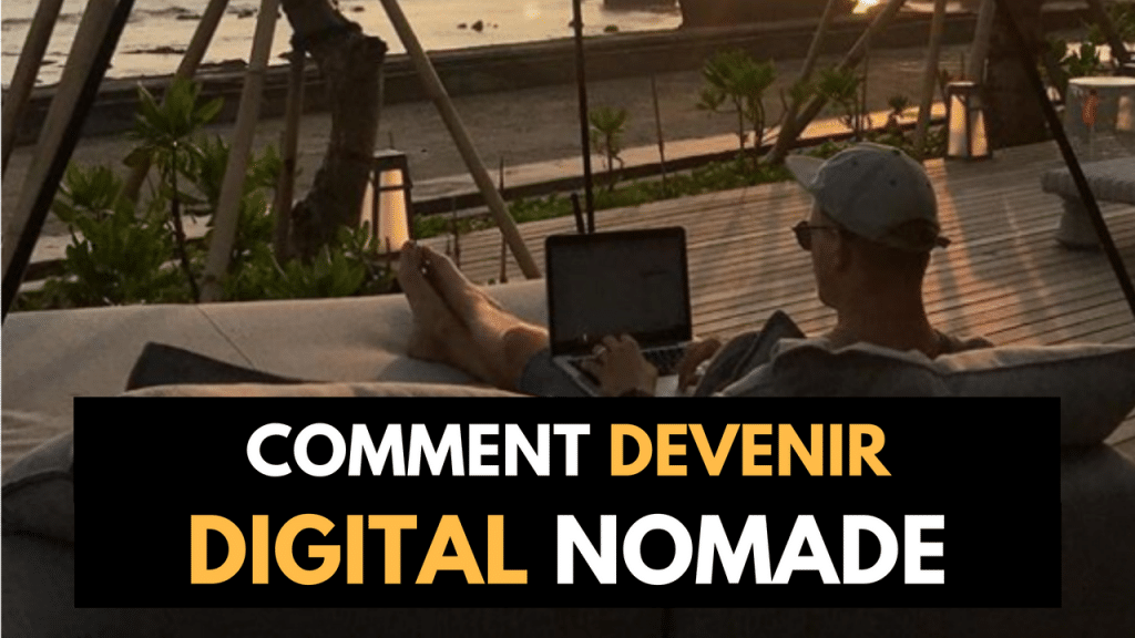 7 raisons de devenir Digital Nomade