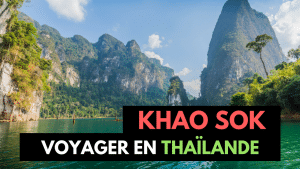 Khao Sok : Activités, Logement & Restaurants