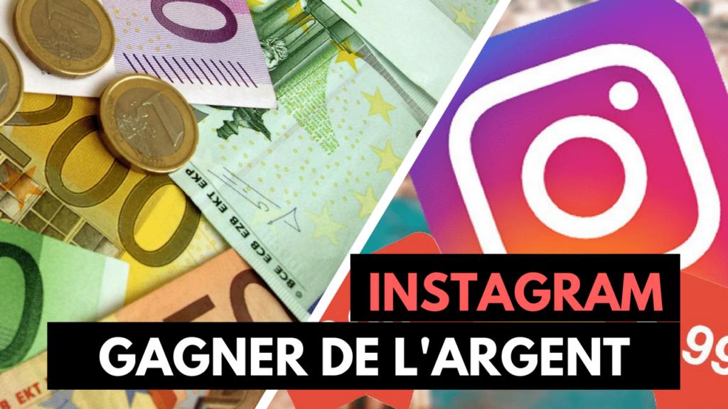 7 Moyens de Générer des Revenus avec instagram