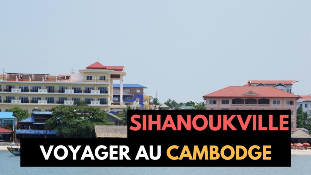 Sihanoukville: La grosse déception