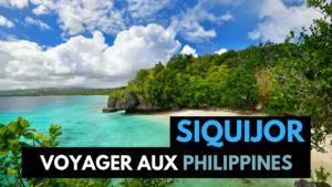 VOYAGE - PHILIPPINES - SIQUIJOR