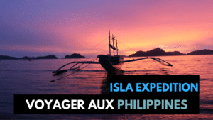 VOYAGE - PHILIPPINES - ISLA EXPEDITION